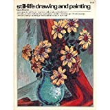 Still-life Drawing and Painting (0448115263) by Hamm, Jack