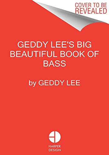 Geddy Lees Big Beautiful Book of Bass [Lee, Geddy] (Tapa Dura)