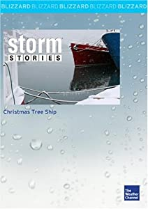 Christmas Tree Ship by The Weather Channel