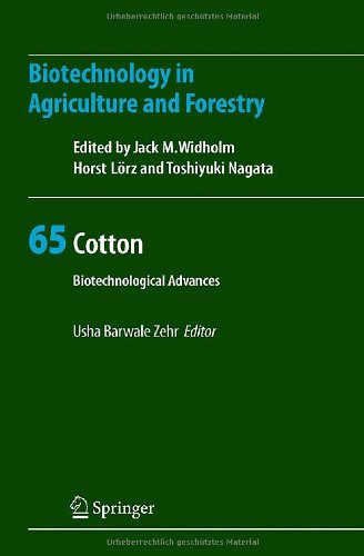 Cotton: Biotechnological Advances (Biotechnology in Agriculture and Forestry)