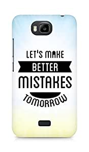 Amez Lets make better Mistakes Tomorrow Back Cover For Huawei Honor Bee