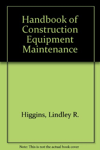 Handbook of Construction Equipment Maintenance PDF