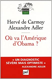 O� va l'Am�rique d'Obama ? par Herv� de Carmoy