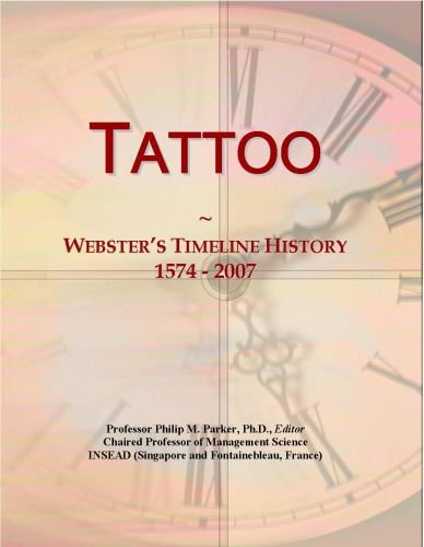 Tattoo: Webster's Timeline History, 1574 - 2007 Icon Group International