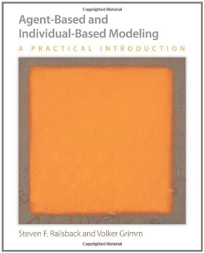 Agent-Based and Individual-Based Modeling: A Practical...