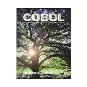 Cobol: Structured Programming Techniques for Solving Problems