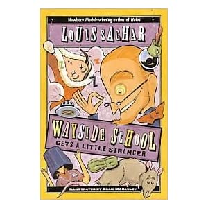 Wayside School Gets a Little Stranger by Louis Sachar, Gregory Crouch, Adam McCauley (Illustrator), Adam Mccauley (Illustrator)