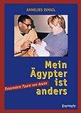 »Mein Ägypter ist anders!« Besondere Paare von heute