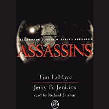 Assassins: Left Behind, Volume 6 Audiobook by Tim LaHaye, Jerry B. Jenkins Narrated by Richard Ferrone