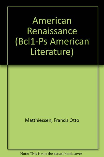 American Renaissance (Bcl1-Ps American Literature)