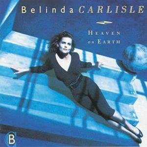 Belinda Carlisle - Heaven on Earth: Special Edition/Remastered/+DVD - Zortam Music
