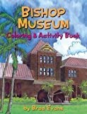 Bishop Musuem Coloring And Activity Book