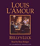 img - for By Louis L'Amour Reilly's Luck (Unabridged) [Audio CD] book / textbook / text book