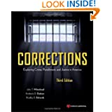 Corrections, Third Edition: Exploring Crime, Punishment, and Justice in America