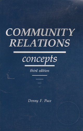 Community Relations Concepts: Human Relations-Race Relations, Ethnic Group Relations and Community Relations for Criminal Justice