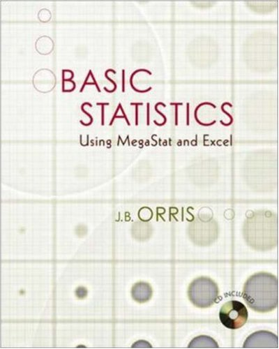 Basic Statistics Using Excel and MegaStat w Student CD