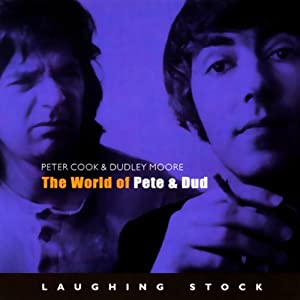The World of Pete & Dud | [Peter Cook, Dudley Moore]