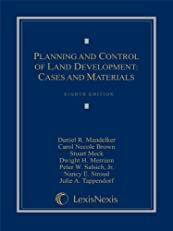 Planning and Control of Land Development: Cases and Materials