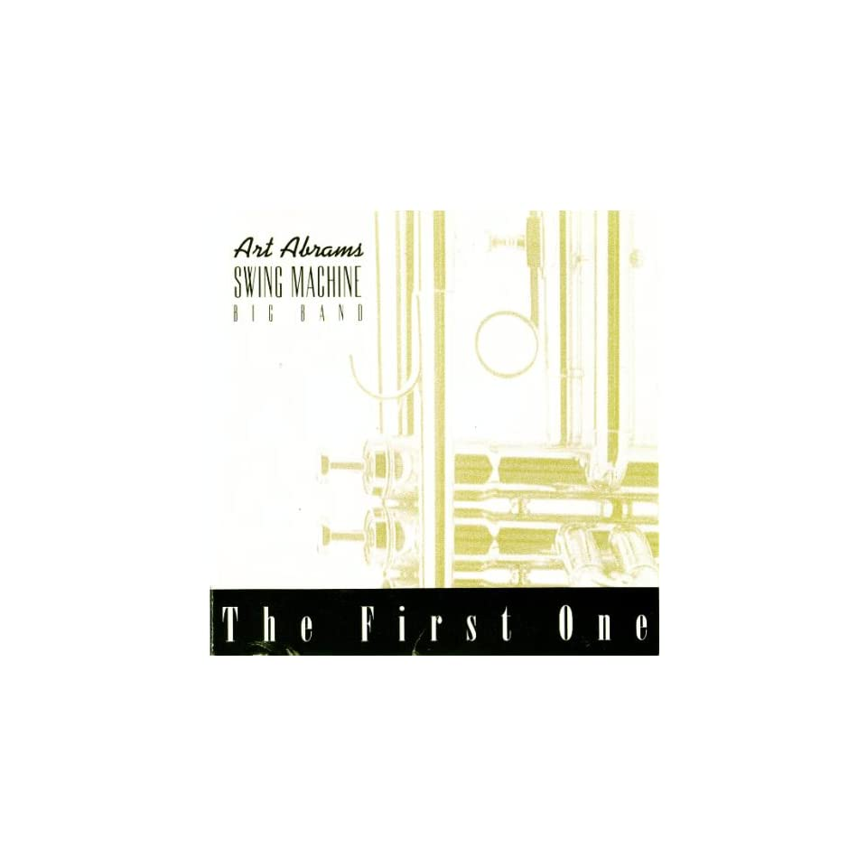 The First One Art Abrams Swing Machine Big Band Music