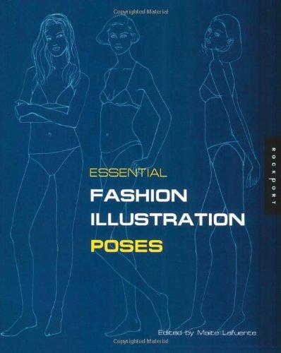 Essential Fashion Illustration: Poses (Essential Fashion Illustrations:)