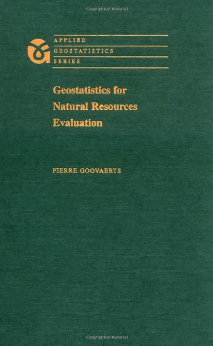 Geostatistics For Natural Resources Evaluation