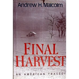 Final Harvest : An American Tragedy