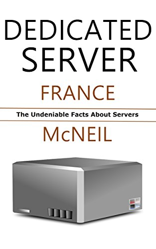 Dedicated Server: The Undeniable Facts About Servers PDF