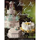 The Wilton Way of Cake Decorating (Volume 2)