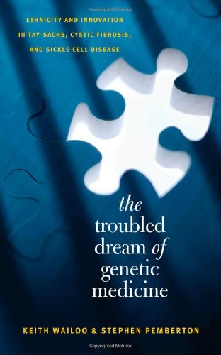 The Troubled Dream of Genetic Medicine: Ethnicity and...