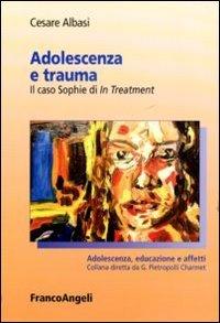 Adolescenza e trauma. Il caso Sophie di In Treatment