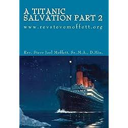 A Titanic Salvation Part 2