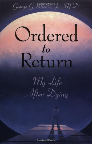 Ordered to Return: My Life After Dying: My Life After Dying, Buch