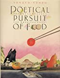 The Poetical Pursuit Of Food: Japanese Recipes for American Cooks