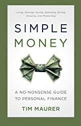 Simple Money: A No-Nonsense Guide to Personal Finance