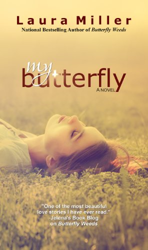 My Butterfly by Laura Miller