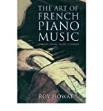 img - for The Art of French Piano Music: Debussy, Ravel, Faure, Chabrier (Hardback) - Common book / textbook / text book