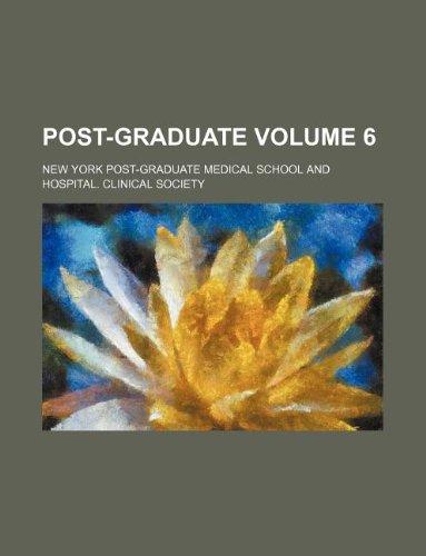 Post-graduate Volume 6