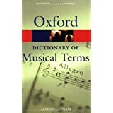 Oxford Dictionary of Musical Terms (Oxford Paperback Reference)by Alison Latham