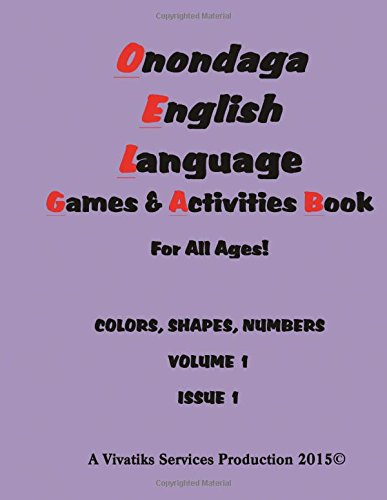 onondaga-english-language-games-and-activities-workbook-for-all-ages-colors-shapes-numbers-volume-1-