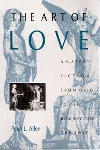 The Art of Love: Amatory Fiction from Ovid to the