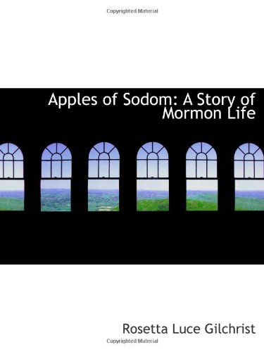 Apples Of Sodom: A Story Of Mormon Life back-963722