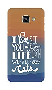 AMEZ i will see you in another life Back Cover For Samsung Galaxy A3 (2016 EDITION)