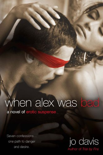 Image of When Alex Was Bad: A Novel of Erotic Suspense