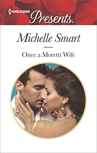 once-a-moretti-wife-harlequin-presents