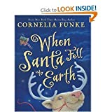img - for When Santa Fell to Earth book / textbook / text book