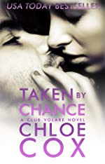 Taken By Chance (Standalone Romance) (Club Volare)