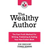 The Wealthy Authorby Joe Gregory