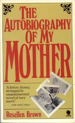 The Autobiography of My Mother
