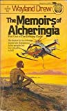 The Memoirs of Alcheringia (Erthring Cycle, Book 1) (0345308875) by Wayland Drew
