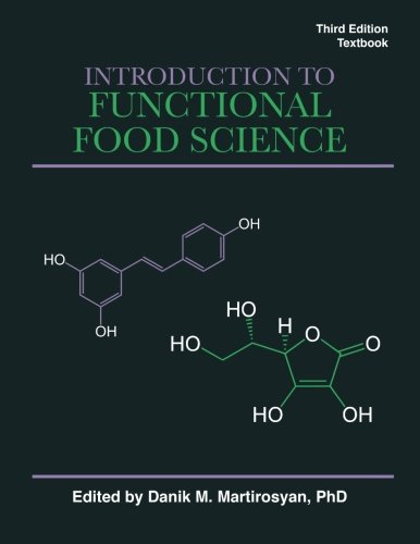 Introduction to Functional Food Science, Third Edition: Third Edition, Textbook (Volume 1)